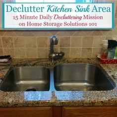 #Declutter365 mission to declutter your kitchen sink area {on Home Storage Solutions 101}