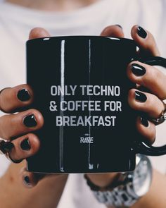 Sunday: Only Techno & Coffee for Breakfast Tasse