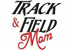 Track and Field Mom  Machine Embroidery Design  by LilliPadGifts