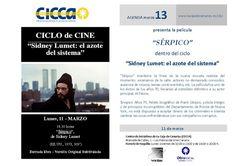 """Cine - 11/03: CICLO: """"Sidney Lumet: el azote del sistema"""". Sérpico en el CICCA    La Asociación de Cine Vértigo continúa con el ciclo al director  """"Sidney Lumet: el azote del sistema"""".     Hoy, lunes 11 de marzo en el CICCA a las 18:30 h y con entrada gratuita.    En esta segunda sesión nos espera un thriller policiaco, """"Sérpico"""", un filme sobre la corrupción de la Policía de Nueva York. La película, interpretada por Al Pacino que ganó el Globo de Oro por su actuación..."""