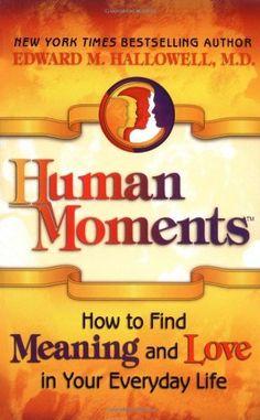 Human Moments (BF778 .H355 2001)