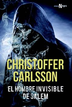 El hombre invisible de Salem / Christoffer Carlsson