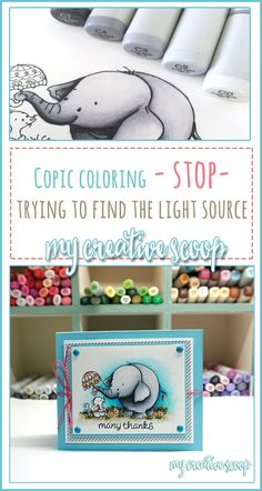 Copic Coloring - Stop trying to Find the Light Source - My Creative Scoop