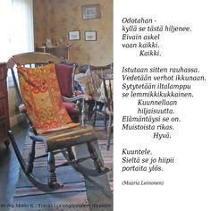 Outdoor Chairs, Outdoor Furniture, Outdoor Decor, Finnish Words, Life Lyrics, Seriously Funny, Smash Book, Rocking Chair, Nostalgia