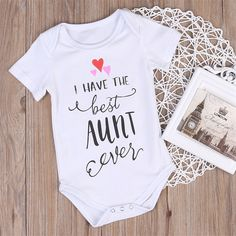 P.S. I Love You More Boutique | I Have The Best Aunt Ever Onesie | Trendsetting Women's Fashion Boutique Perfection! -- Spring Summer Fall Winter Fashion. www.psiloveyoumoreboutique.com