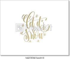 Free art print of Let it snow golden hand lettering winter holidays celebration
