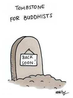 "When a Buddhist dies, ""Rest in peace"" is not the most appropriate thing to…"