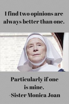 #callthemidwife #callthemidwifequote Sister Monica Joan