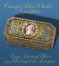 Count Alexei Orlov Snuffbox centered with his portrait as an ancient hero in a helmet & armor. 1778, Hermitage Collection