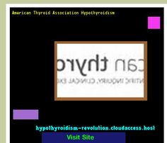 American Thyroid Association Hypothyroidism 140659 - Hypothyroidism Revolution!
