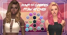 Hair 15 Ombres•Mesh required-> HERE • Mesh by sweettacoplumbobs •19 Swatches •Custom thumbnail Download-> SFS / MF Credits: Sweettacoplumbobs