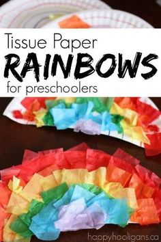 Tissue Paper and Paper Plate Rainbows for Preschoolers - great fine motor craft for St. Patrick's Day. Also great for a spring craft or for a Letter R craft in Preschool - Happy Hooligans by sybil