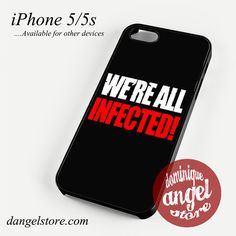 The Walking Dead Infected Quote Phone case for iPhone 4/4s/5/5c/5s/6/6 plus