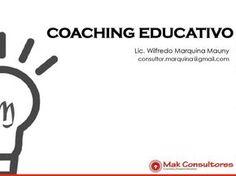 Coaching Educativo  Ponencia Mak Consultores