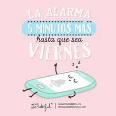 ¡Buenos días! La alarma... cinco minutos más, hasta que sea viernes #FelizLunes #disfrutadelavida via @mrwonderful_