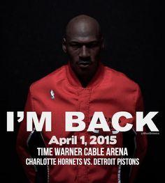 Michael Jordan I'm Back