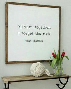 We were together. I forget the rest.