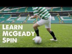 Learn McGeady Spin / Turn - Football Soccer Skills