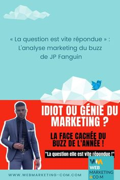 « La question est vite répondue » : L'analyse marketing du buzz de JP Fanguin #Marketing #MarketingDigital #InboundMarketing #BuzzMarketing Inbound Marketing, Marketing Viral, Affiliate Marketing, Digital Marketing, Branding, Le Web, Articles, Learning, Business