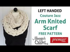 ▶ Arm Knitting Couture Jazz Infinity Scarf - Left Handed - YouTube #armknitting #knit #diy