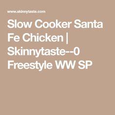 Slow Cooker Santa Fe Chicken | Skinnytaste--0 Freestyle WW SP