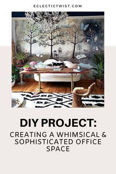 DIY project: creating a whimsical but sophisticated home office space! #sophisticated #homeoffice #office #officeideas #diyproject #doityourself #whimsical #homeinspiration #homeimprovement