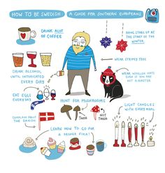 daphneillustration:    How to be Swedish - A Guide for southern Europeans