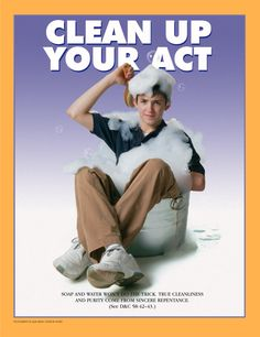 Mormon Ad. CLEAN UP YOUR ACT. August 2004