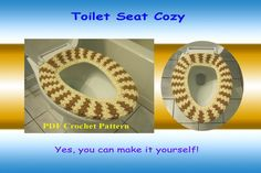 Crochet Pattern - Toilet Seat Cozy (34VC2012)..love this! next best thing to a heated seat!!!