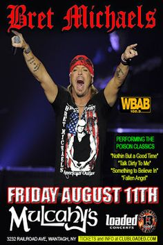 Loaded Concerts 102.3 WBAB Present: Bret Michaels LIVE at Mulcahys August 11