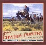 *Cowboy poetry...Robert Duncan