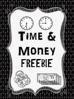 FREEBIE!  Time and Money! Geared towards 1st Grade! Common Core Standard CCSS.MATH.CONTENT.1.MD.B.3  Check more FREE resources at Lollipop Learning on TpT! :)