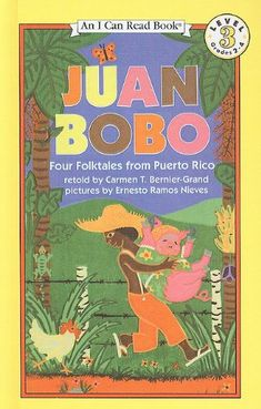 Juan Bobo: Four Folktales from Puerto Rico (I Can Read Books: Level 3 (Prebound)):Amazon:Books