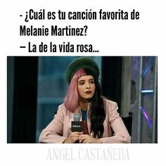 Esta es la segunda parte de Memes de Melanie Martinez espero les gust… #detodo # De Todo # amreading # books # wattpad
