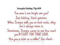 Scorpio Dating Tip #19: Scorpio told me not to call anymore. What should I do? |