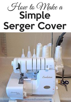 Covering your serger or sewing machine is essential. This popular pin will show you how to make a simple serger cover in very little time.