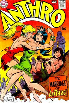 Anthro #6 - Wally Wood art & cover)