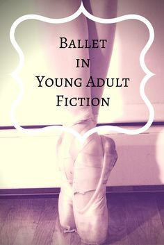 A book list of ballet stories in YA fiction.