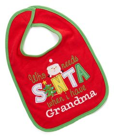 Another great find on #zulily! Red & Green 'I Have Grandma' Bib - Infant…