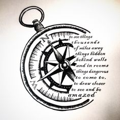 Compass sketch for tattoo design. Quote from Life Magazine, and The Secret Life of Walter Mitty.