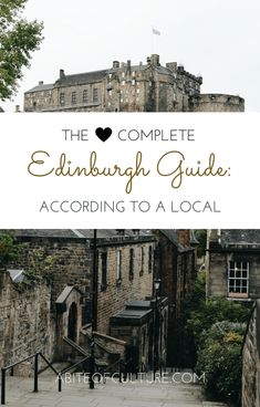 The Complete Edinburgh Guide: According to a Local- An Edinburgh local gave us all the inside tips on what to do, see, eat, drink, and more to make your trip to Scotland perfect! Experience Edinburgh like a local.