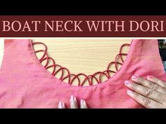 Boat Neck Design with Dori, Easy and very detailed way. Blouse Back Neck Designs, Chudidhar Neck Designs, Neck Designs For Suits, Kurta Designs, Kurti, Churidar, Kurta Neck Design, Salwar Suits, Dory
