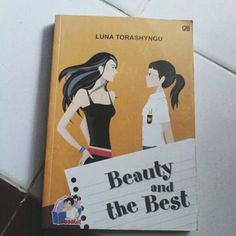 SYIREN BOOKS: TEENLIT: BEAUTY AND THE BEST by LUNA TORASHYNGU