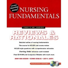 Nursing Fundamentals: Review & Rationales RECOMMENDED ON ALLNURSES.COM to read before you start the Nursing program to help learn critical thinking skills.