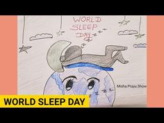 Poster on World Sleep Day 2021 | How to Draw World Sleep Day | world sleep day 2021 theme drawing - YouTube Drawing Competition, Sleep Medicine, Event Organization, Poster On, World, Drawings, Youtube, Fictional Characters, Sketches