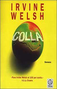 Colla - Irvine Welsh -