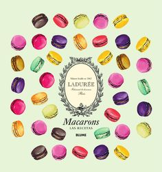 Macarons. Las recetas  Ladurée Paris