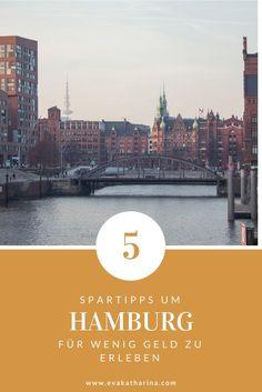 5 Lifehacks einer Einheimischen, um Hamburg mit einem kleinen Budget zu erleben.