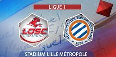 Lille Vs Montpellier (French Ligue 1) - Match preview - http://www.tsmplug.com/football/lille-vs-montpellier-french-ligue-1-match-preview/