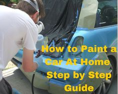What all do you need to paint a car? Not spray paint.?